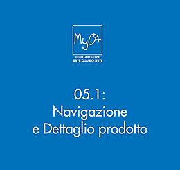 05.1 - Navigazione e Dettaglio prodotto
